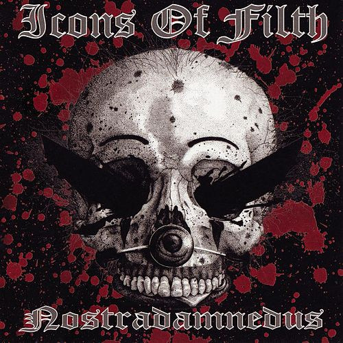 Nostradamnedus by Icons of Filth