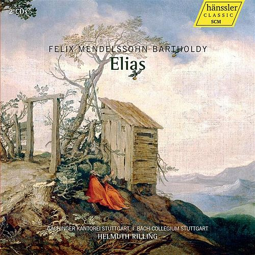 Mendelssohn: Elijah, Op. 70 by Christine Schafer