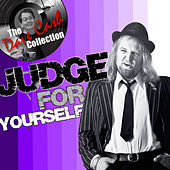 Judge for Yourself by Judge Dread