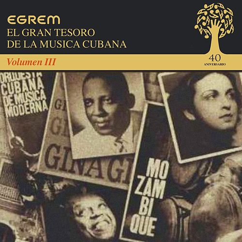 El Gran Tesoro de la Musica Cubana, Vol. 3 by Various Artists