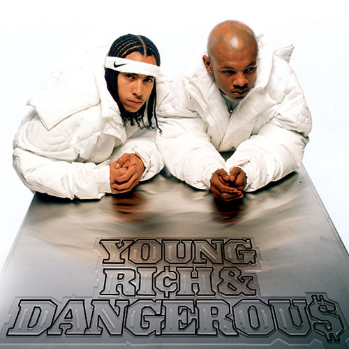 Young, Rich & Dangerous by Kris Kross