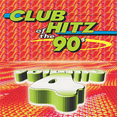 Club Hitz Of The 90's, Vol. 4 by Various Artists