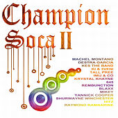 Champion Soca II by Various Artists