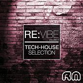 Re:vibe - Tech House Collection, Vol. 6 by Various Artists