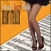 Heart Stealer Sensual Jazzy Moods by Various Artists