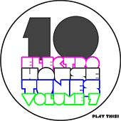 10 Electro House Tunes, Vol. 7 by Various Artists