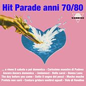 Hit parade anni 70/80 by Various Artists
