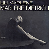 Lili Marlene (Remastered) by Marlene Dietrich