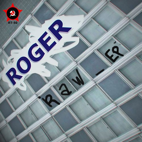 Raw - Single by Roger