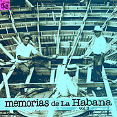 Memorias de la Habana, Vol.3 by Various Artists