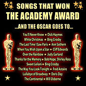 Songs That Won the Academy Award...And the Oscar Goes To… by Various Artists