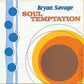Soul Temptation by Bryan Savage
