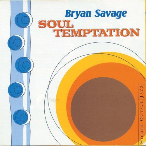 Soul Temptation by Bryan Savage