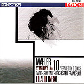 Mahler: Symphony No. 10 by Eliahu Inbal