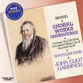 Brahms: Choral Music by The Monteverdi Choir