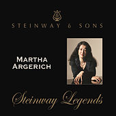 Martha Argerich: Steinway Legends by Martha Argerich