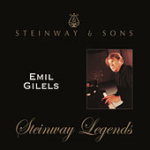 Emil Gilels: Steinway Legends by Emil Gilels