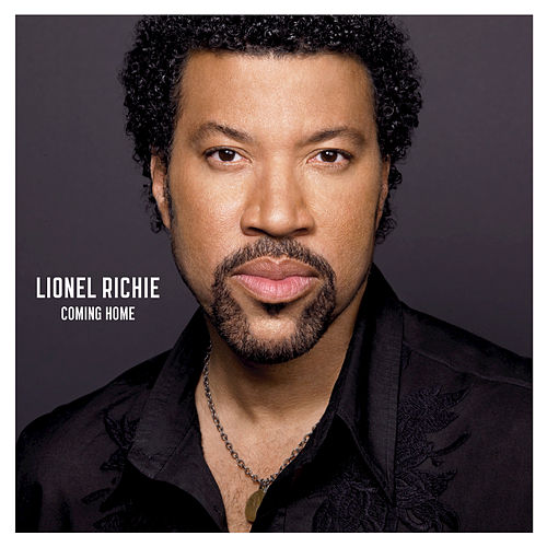 Coming Home by Lionel Richie