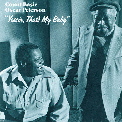 Yessir, That's My Baby by Count Basie