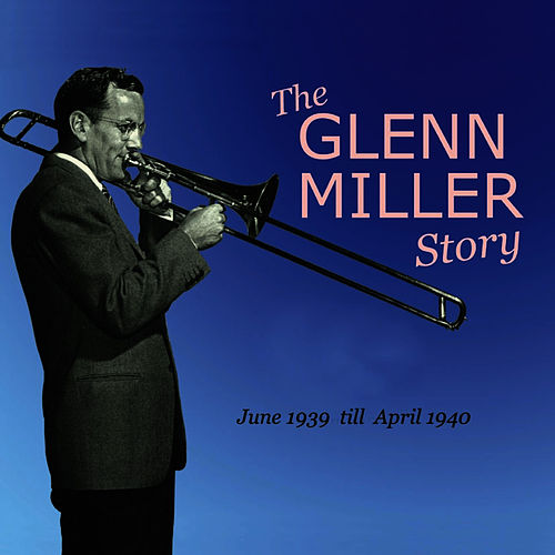 The Glenn Miller Story Vol. 7-8 by Glenn Miller