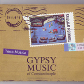 Gypsy Music Of Constantinople by Gypsy Music Of Constantinople