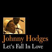 Let's Fall in Love by Johnny Hodges