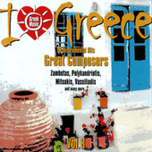 I Love Greece, Vol. 8: I Love Bouzouki by Vol. 8: I Love Bouzouki I Love Greece