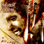 The Will to Kill by Malevolent Creation