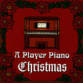 A Player Piano Christmas by Player Piano