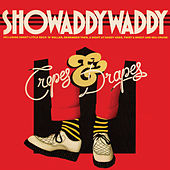 Crepes & Drapes by Showaddywaddy