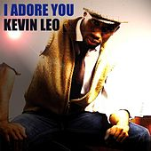 I Adore You by Kevin Leo