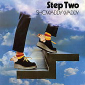 Step Two by Showaddywaddy