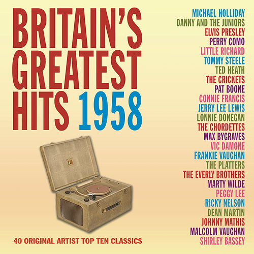 Britain's Greatest Hits 1958 by Various Artists