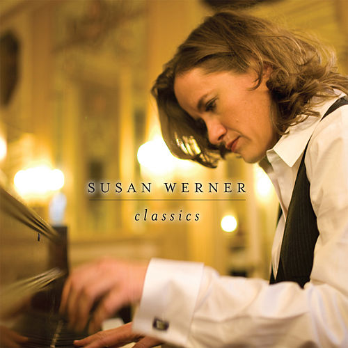 Classics by Susan Werner