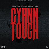 Cyaan Touch Riddim by Various Artists