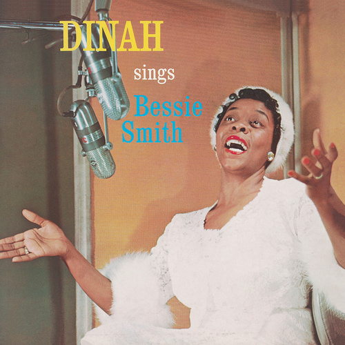 Sings Bessie Smith by Dinah Washington