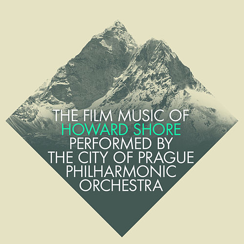 The Film Music of Howard Shore by City of Prague Philharmonic
