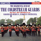 The Regimental Band of the Coldstream Guards: Marches II by Major Roger G. Swift