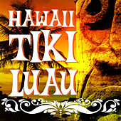 Hawaii Tiki Luau by Various Artists
