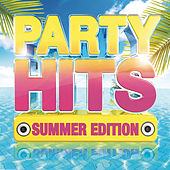 Party Hits: Summer Edition von Various Artists