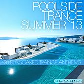 Poolside Trance 2013 - EP by Various Artists