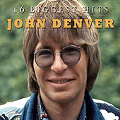 16 Biggest Hits by John Denver