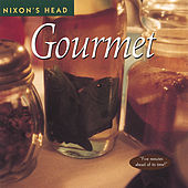 Gourmet by Nixon's Head