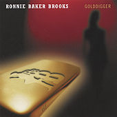 Golddigger by Ronnie Baker Brooks