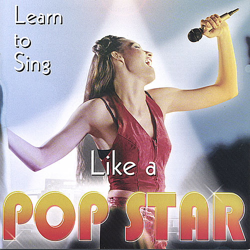 Learn To Sing Like A Popstar by Shyla