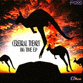 Big Time - Single by Cerebral Theory