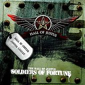 Hall Of Justus: Soldiers Of Fortune by Various Artists