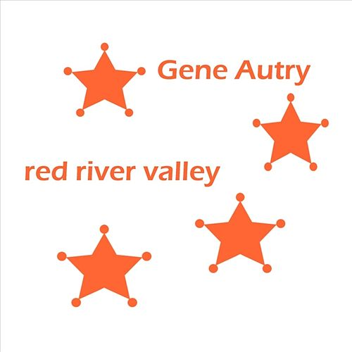 Red River Valley by Gene Autry