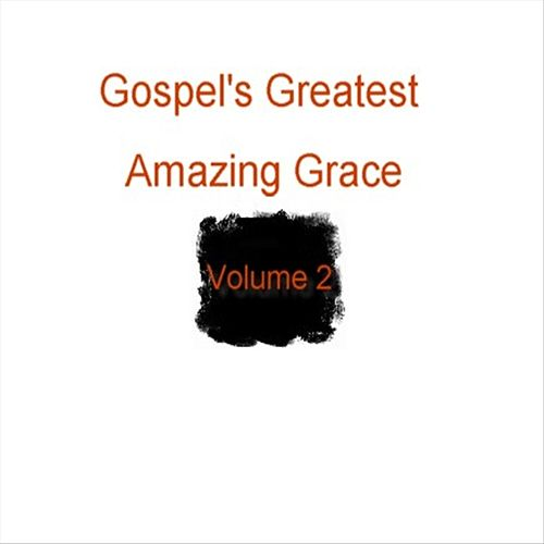 Gospel's Greatest - Volume 2 - Amazing Grace by Various Artists