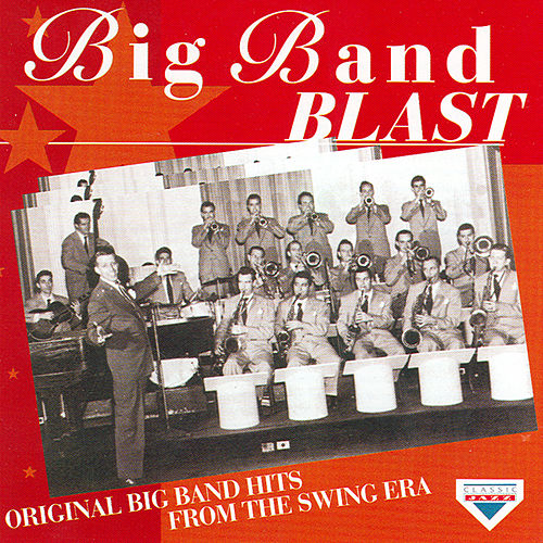 Big Band Blast by Various Artists